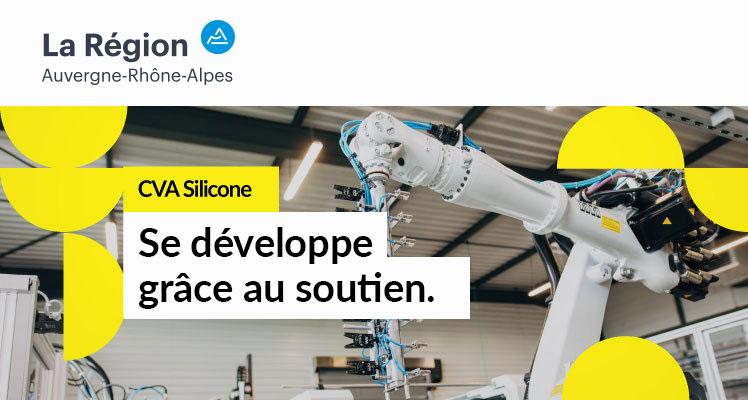 """CVA Silicone -""""Se développe grâce au soutien"""" by Rhone-Alpes Auvergne Region."""